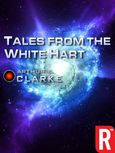 Arthur C. Clarke: Tales from the White Hart