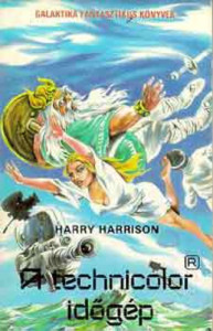 Harry Harrison: A technicolor® időgép