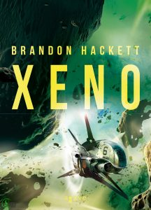Brandon Hackett: Xeno