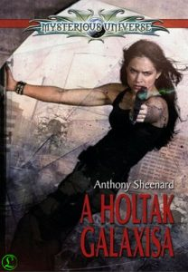 Anthony Sheenard: A holtak galaxisa